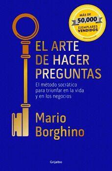 ARTE DE HACER PREGUNTAS, EL