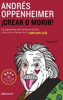 CREAR O MORIR!                       (DEBOLSILLO)