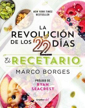 REVOLUCION DE LOS 22 DIAS, LA -EL RECETARIO- (VITAL)
