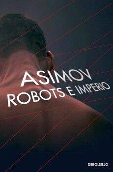 ROBOTS E IMPERIO                     (DEBOLSILLO)