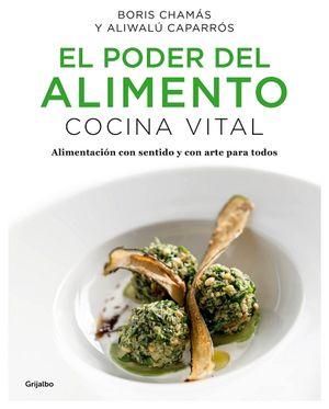 PODER DEL ALIMENTO, EL -COCINA VITAL-