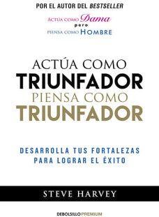 ACTUA COMO TRIUNFADOR, PIENSA COMO TRIUNFAR (DEBOLSILLO/PREMIUM)