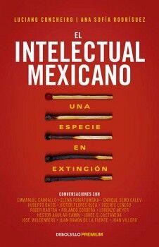 INTELECTUAL MEXICANO, EL            (DEBOLSILLO/PREMIUM)