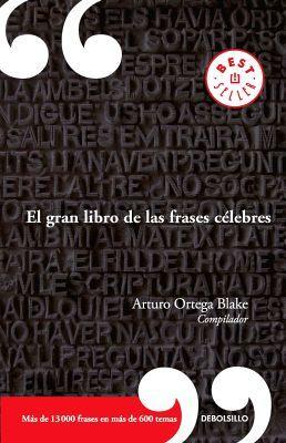 GRAN LIBRO DE LAS FRASES CELEBRES, EL (DEBOLSILLO)