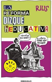 REFORMA DIZQUE HEDUCATIVA, LA       (DEBOLSILLO)