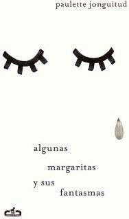 ALGUNAS MARGARITAS Y SUS FANTASMAS
