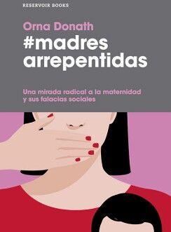 #MADRES ARREPENTIDAS