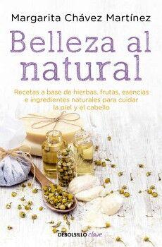 BELLEZA AL NATURAL                  (DEBOLSILLO/CLAVE)