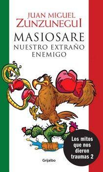 MASIOSARE -NUESTRO EXTRAÑO ENEMIGO-