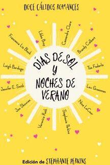 DIAS DE SOL Y NOCHES DE VERANO           (EMP.)             (JUV)