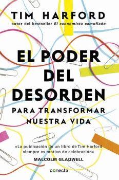 PODER DEL DESORDEN, EL -PARA TRANSFORMAR NUESTRA VIDA-