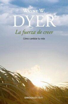 FUERZA DE CREER, LA                 (DEBOLSILLO/CLAVE)
