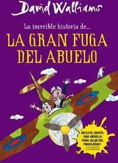 INCREIBLE HISTORIA DE...LA GRAN FUGA DEL ABUELO