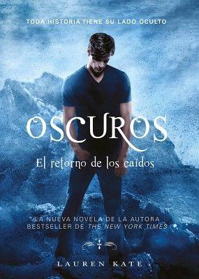 OSCUROS -EL RETORNO DE LOS CAIDOS-