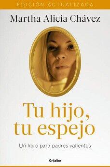 TU HIJO, TU ESPEJO (EDICION ACTUALIZADA)