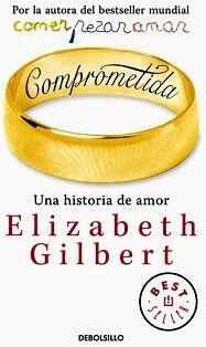 COMPROMETIDA -UNA HISTORIA DE AMOR-  (DEBOLSILLO)