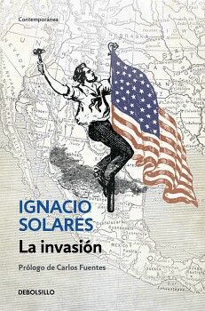 INVASION, LA                         (DEBOLSILLO/CONTEMPORANEA)