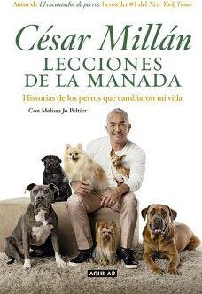 LECCIONES DE LA MANADA -HIS. DE LOS PERROS QUE CAMBIARON MI VIDA-