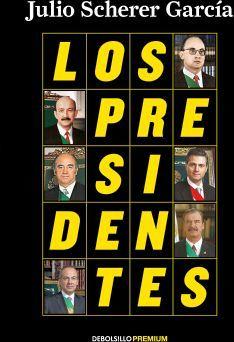 PRESIDENTES, LOS                     (DEBOLSILLO PREMIUM)
