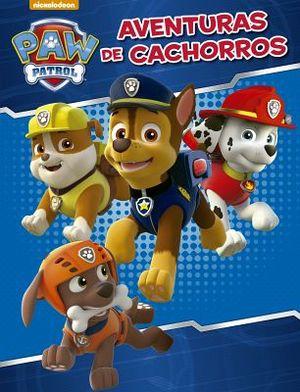 PAW PATROL -AVENTURAS DE CACHORROS-