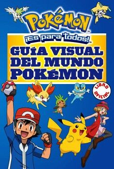 POKEMON -GUIA VISUAL DEL MUNDO POKEMON- (LIBRO OFICIAL)