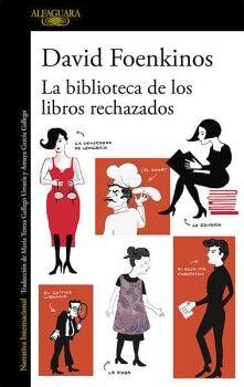 BIBLIOTECA DE LOS LIBROS RECHAZADOS, LA
