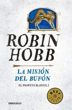 MISION DEL BUFON, LA -EL PROFETA BLANCO I- (DEBOLSILLO)