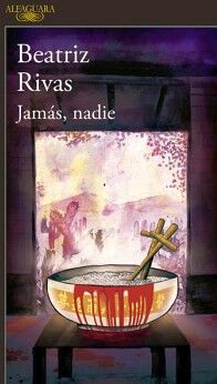 JAMAS, NADIE
