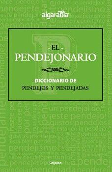 PENDEJONARIO, EL