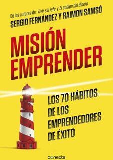 MISION EMPRENDER -LOS 70 HABITOS DE LOS EMPRENDEDORES DE EXITO-