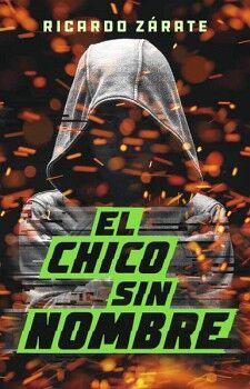 CHICO SIN NOMBRE, EL                     (JUV.)