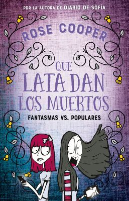 QUE LATA DAN LOS MUERTOS -FANTASMAS VS. POPULARES- (JUV.)