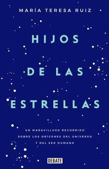 HIJOS DE LAS ESTRELLAS -UN MARAVILLOSO RECORDATORIO SOBRE LOS ORI