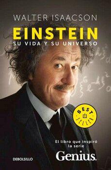 EINSTEIN -SU VIDA Y SU UNIVERSO-     (DEBOLSILLO/BEST SELLER)