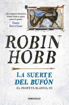 SUERTE DEL BUFON, LA                 (EL PROFETA BLANCO, III)