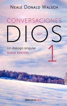 CONVERSACIONES CON DIOS 1 -UN DIALOGO SINGULAR- (DEBOLSILLO)