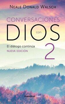 CONVERSACIONES CON DIOS 2 -EL DIALOGO CONTINUA- (DEBOLSILLO)