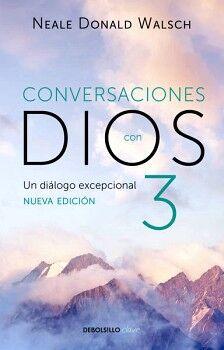 CONVERSACIONES CON DIOS 3 -UN DIALOGO EXCEPCIONAL- (DEBOLSILLO)