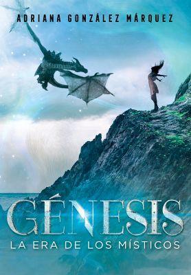 GENESIS -LA ERA DE LOS MISTICOS-