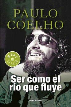 SER COMO EL RIO QUE FLUYE            (DEBOLSILLO/3ED./NVA.PRES)