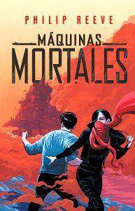 MAQUINAS MORTALES