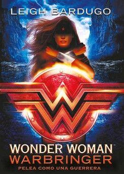 WONDER WOMAN -WARBRINGER/PELEA COMO UNA GUERRERA-