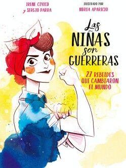 NIÑAS SON GUERRERAS, LAS