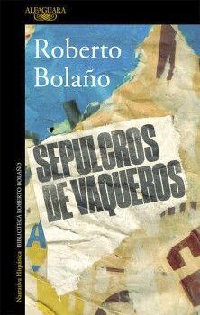 SEPULCRO DE LOS VAQUEROS             (NARRATIVA HISPANICA)