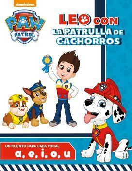PAW PATROL -LEO CON LA PATRULLA DE CACHORROS- (UN CUENTO P/CADA V