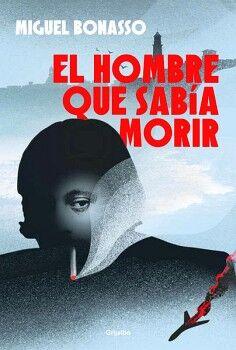 HOMBRE QUE SABIA MORIR, EL