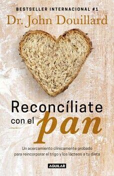 RECONCILIATE CON EL PAN              (BESTSELLER INTERNACIONAL)