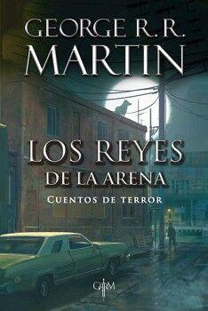 REYES DE LA ARENA, LOS -CUENTOS DE TERROR-