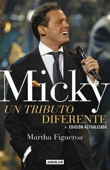 MICKY -UN TRIBUTO DIFERENTE-         (ED. ACTUALIZADA)