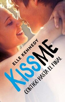 KISS ME -CONTIGO HASTA EL FINAL- (4)